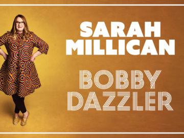 SarahMillican_BobbyDazzler_Landscape web